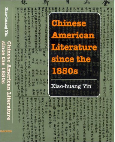 9780252025242: Chinese American Literature since the 1850s (Asian American Experience)