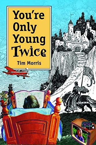 9780252025327: You're Only Young Twice: Children's Literature and Film