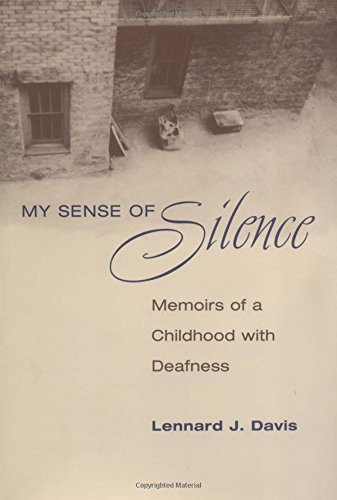 9780252025334: My Sense of Silence: Memoirs of a Childhood with Deafness (Creative Nonfiction Series)