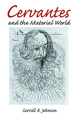 9780252025488: Cervantes and the Material World (Hispanisms)