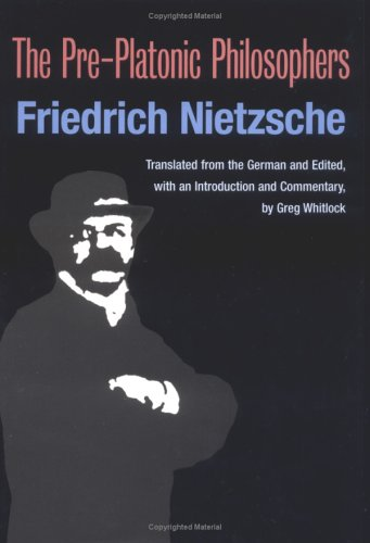 9780252025594: The Pre-platonic Philosophers (International Nietzsche Studies)
