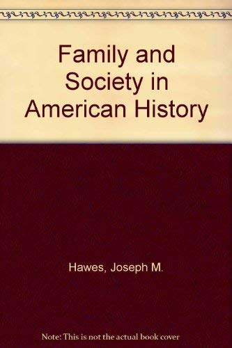 9780252025679: Family and Society in American History