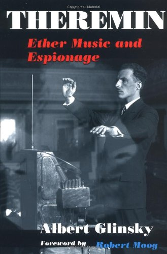9780252025822: Theremin: Ether Music and Espionage