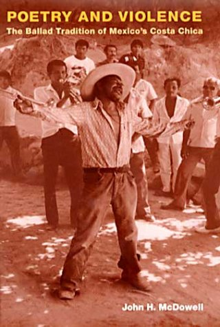 9780252025884: Poetry and Violence: The Ballad Tradition of Mexico's Costa Chica (Music in American Life)