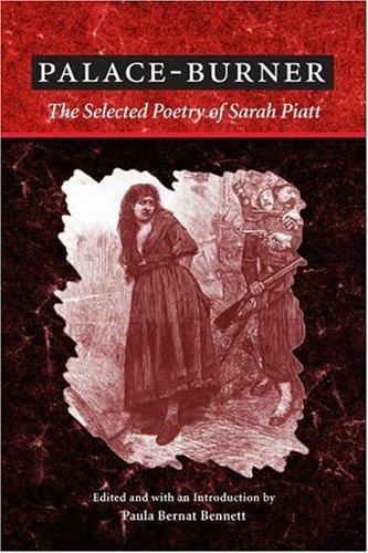 9780252026263: Palace-Burner: The Selected Poetry of Sarah Piatt (American Poetry Recovery Series)