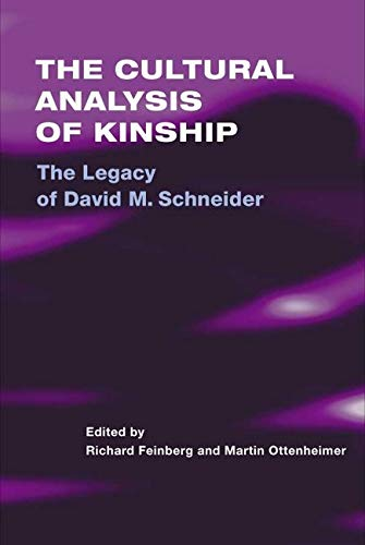9780252026737: The Cultural Analysis of Kinship: The Legacy of David M. Schneider