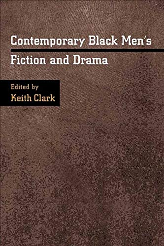 9780252026768: Contemporary Black Men's Fiction and Drama