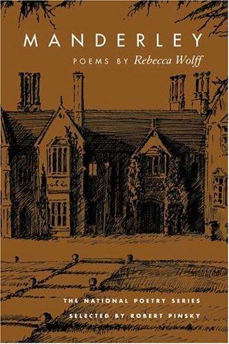 9780252026980: Manderley: POEMS (National Poetry Series)