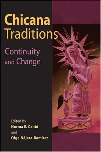 9780252027017: Chicana Traditions: Continuity and Change