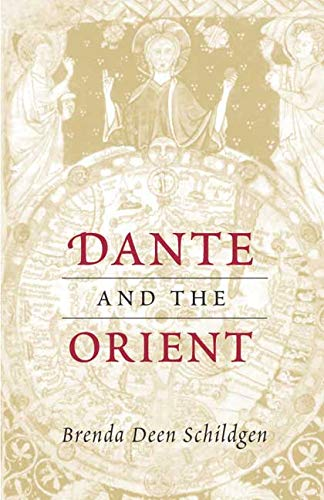 9780252027130: Dante and the Orient (Illinois Medieval Studies)