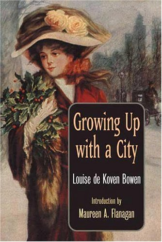 9780252027239: Growing Up with a City