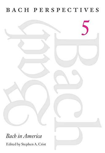 Bach in America.: Crist, Stephen A. (ed.)