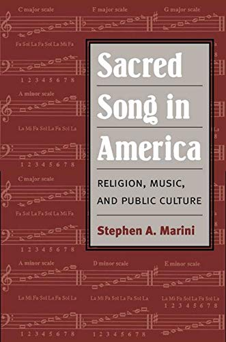 9780252028007: Sacred Song in America: Religion, Music, and Public Culture (Public Express Religion America)