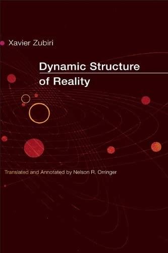 Dynamic Structure of Reality (Hispanisms): Zubiri, Xavier; Orringer, Nelson R.