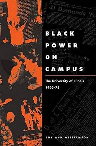 9780252028298: Black Power on Campus: The University of Illinois, 1965-75