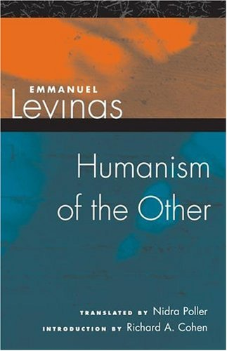 9780252028403: Humanism of the Other