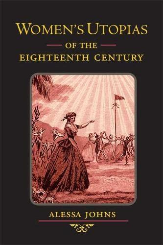 9780252028410: Women's Utopias of the Eighteenth Century