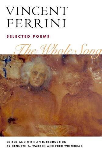 Whole Song - SELECTED POEMS: Ferrini/Warren