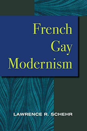 9780252029455: French Gay Modernism