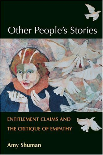 9780252029639: Other People's Stories: Entitlement Claims and the Critique of Empathy