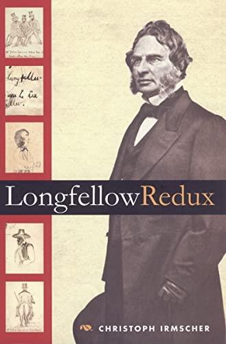 9780252030635: Longfellow Redux
