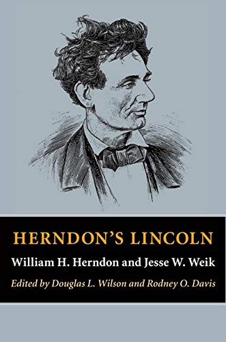 Herndon's Lincoln (Knox College Lincoln Studies Center Series)