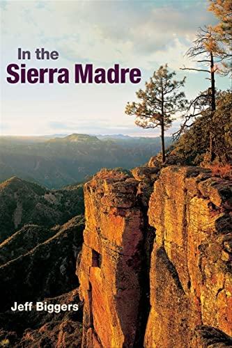 In the Sierra Madre: Jeff Biggers