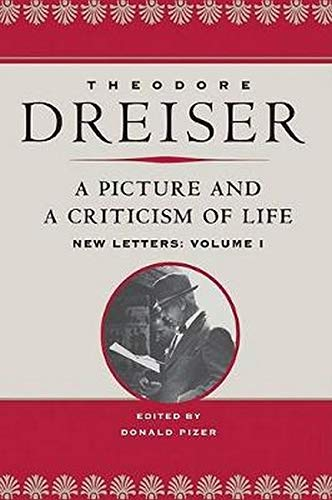 A Picture and a Criticism of Life: New Letters, Volume I