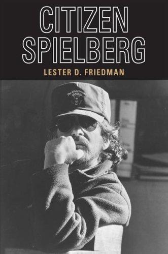9780252031144: Citizen Spielberg