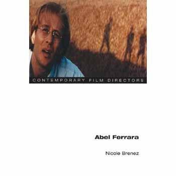 9780252031540: Abel Ferrara (Contemporary Film Directors)
