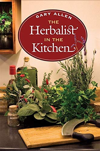 9780252031625: The Herbalist in the Kitchen (The Food Series)