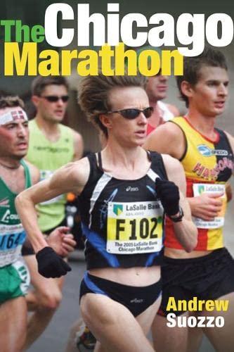 9780252031687: The Chicago Marathon