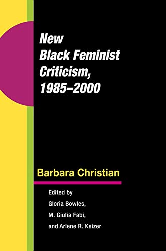 9780252031809: New Black Feminist Criticism, 1985-2000