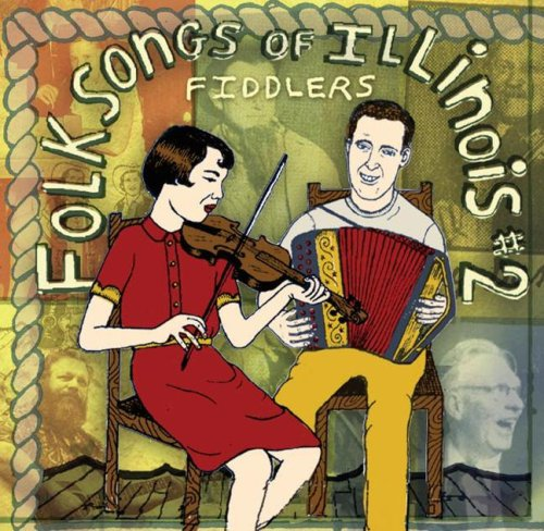 9780252032493: Folksongs of Illinois, Vol. 2: Fiddlers