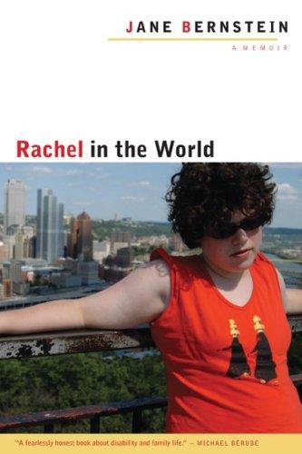 9780252032530: Rachel in the World: A Memoir