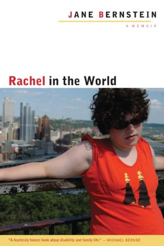 9780252032530: Rachel in the World: A Memoir