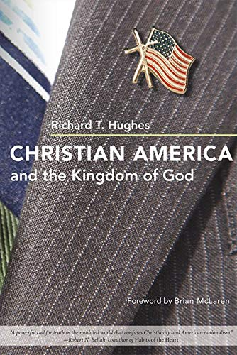 9780252032851: Christian America and the Kingdom of God