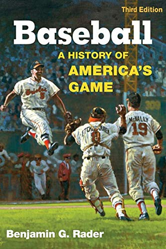 9780252033025: Baseball, 3rd Ed.: A History of America's Game (Illinois History of Sports)