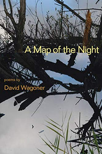 Map of the Night -: Wagoner, David