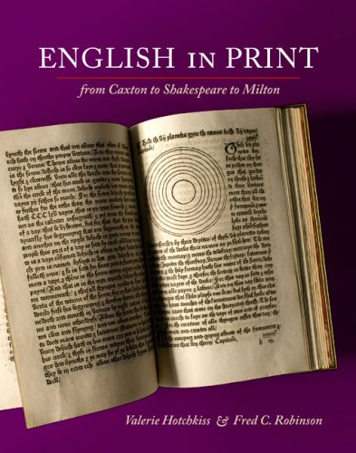 9780252033469: English in Print from Caxton to Shakespeare to Milton