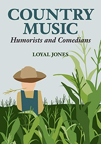 9780252033698: Country Music Humorists and Comedians (Music in American Life)