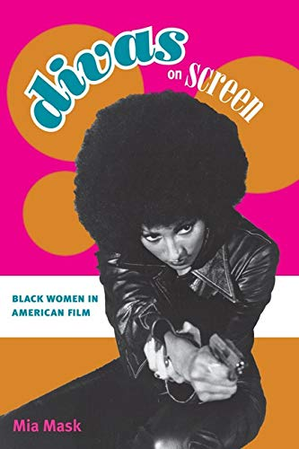 9780252034220: Divas on Screen: Black Women in American Film