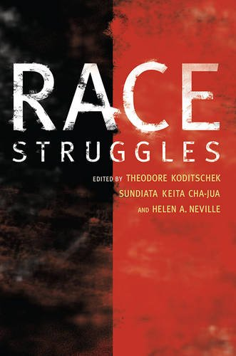 9780252034497: Race Struggles