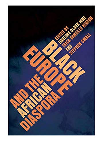 9780252034671: Black Europe and the African Diaspora (New Black Studies Series)