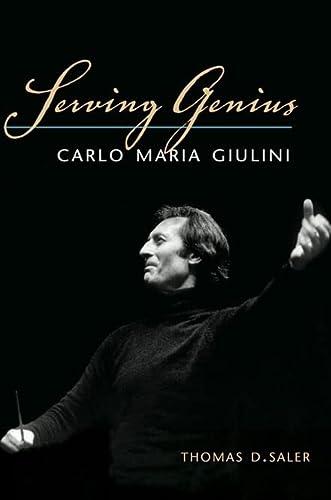 Serving Genius - Carlo Maria Giulini: Saler, Thomas D