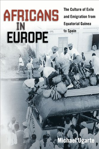 9780252035036: Africans in Europe: The Culture of Exile and Emigration from Equatorial Guinea to Spain (Studies of World Migrations)