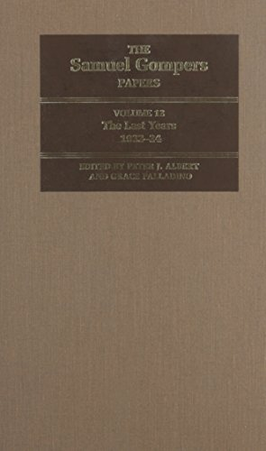 9780252035357: The Samuel Gompers Papers, Volume 12: The Last Years, 1922-24