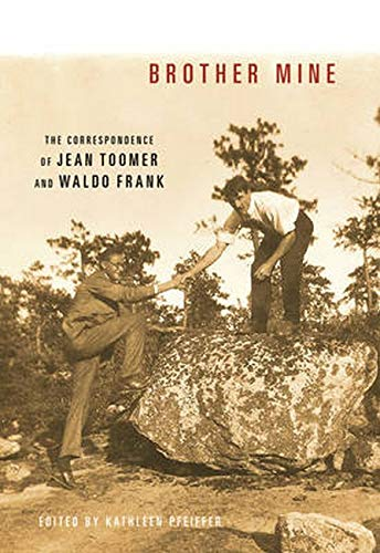 9780252035401: Brother Mine: The Correspondence of Jean Toomer and Waldo Frank