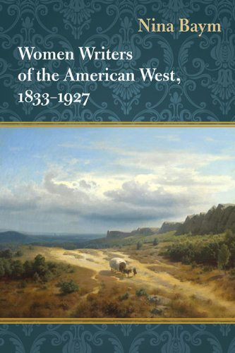 9780252035975: Women Writers of the American West, 1833-1927