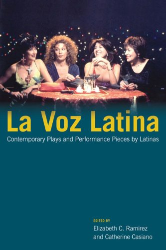 La Voz Latina - Contemporary Plays and Performance Pieces by Latinas: Ramirez/Casiano